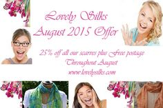 Summer is heating up and so are our offers here at Lovely Silks. 25% off all our scarves throughout August 2015 plus free postage too.  Remember if you buy a silk or chiffon scarf as a gift we will wrap it for you in one of our beautiful pillow boxes with our signature ribbon - www.lovelysilks.com