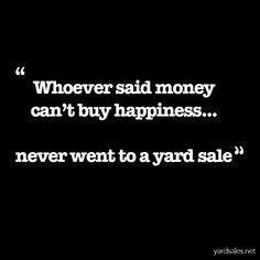 Truth! Love these yard sale jokes!