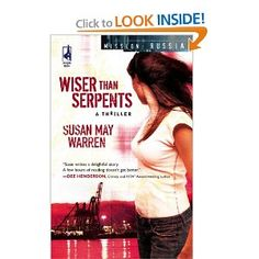Susan May Warren's Wiser Than Serpents (Mission: Russia #3) (The rest are: 1-In Sheep's Clothing, 2-Sands of Time)