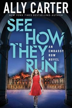 See How They Run by Ally Carter (Grades 8 & up). Sequel to All Fall Down. Grace Blakely believed that finding the truth about her mother's murder would finally give her peace, but now she knows that it is only the beginning of the secrets that will dominate her life--and make her a target on Embassy Row in Adria.