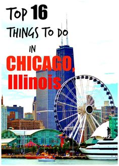 Top 16 Things To Do In Chicago, Illinois. Travel in the United States.
