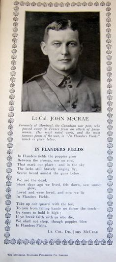 LCol John McCrae Photo: In Flander's Fields. This Photo was uploaded by cefsg The Great, Anzac Day, Lest We Forget, Fields, Pride, Poetry, Canada, History, Poems