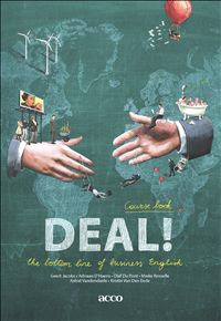 Deal! The bottom line of business English : Course book - Geert Jacobs - #businessEnglish - plaatsnr. enge 844.5/003 A+B