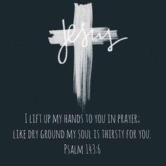 Psalm 143:6