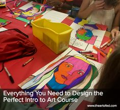 The Art of Ed - Everything You Need to Design the Perfect Intro to Art Course