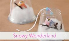 Snowy Wonderland (via Parents.com)  use various sized clear cups and make a counter top winter scene