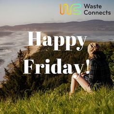 Happy Friday everyone. May you all have a great weekend. #wasteconnects #friday #tgif #weekend #party
