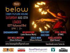 Tonight join us for #BelowSaturdays @ #LoadedHollywood in #Hollywood!  #HollywoodNightlife #HollywoodBlvd #SunsetBlvd #LoadedRockBar #EMXLA #RaveMeetup #RaveLoopDotCom #RaveLoop #HouseMusic #BassHouse #FutureHouse #FutureBass #ElectroHouse #BigRoomHouse #FutureBeats #Shenanigans #Neuropunk #DoctorDoctor #SoulRebel #SirWellington #SoloMan #AdellaCosta #PromoCode #PLUR
