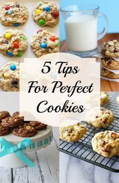 Want perfect cookies? Here are 5 Tips For Perfect Cookies every time. http://goo.gl/RdouIU