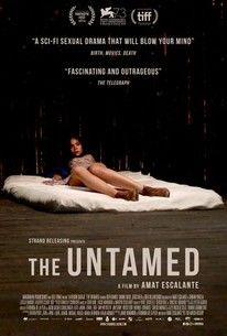 The Untamed (La región salvaje)