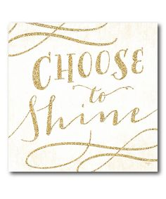 Yes!!! :: 'Choose To Shine' Wrapped Canvas
