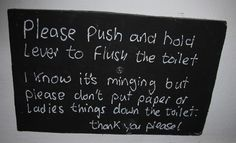 Ladies Things - Don't Flush Down The Toilet Sign!