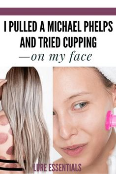 I pulled a Michael Phelps and tried cupping—on my face Facial Cupping, Cupping Massage, Benefits Of Cupping, Massage Benefits, How To Do Facial, Cupping Therapy, Facial Rejuvenation, Home Spa, Natural Face