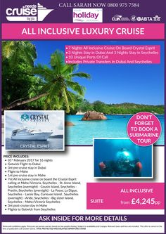 ALL INC LUXURY CRUISE 7ngts Crystal Espirt #lovecruise #Dubai 3ngt stay, 3ngts Seychelles from £4245 per person TRIP OF A LIFETIME