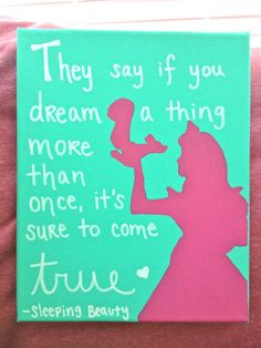 Disney Princess Quote Canvas Sleeping by CarlysCraftyCorner, $25.00