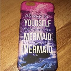 A phone case Purple and blue mermaid case that says always be yourself unless you can be a mermaid then always be a mermaid for I phone 6 or 6s Claire's Accessories Phone Cases