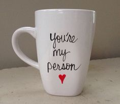 You're my person mug, grays anatomy, love mug, Valentine mug, husband gift on Etsy, $11.00