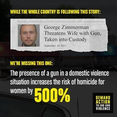 Domestic violence kills too many women. Abusers should not have guns.
