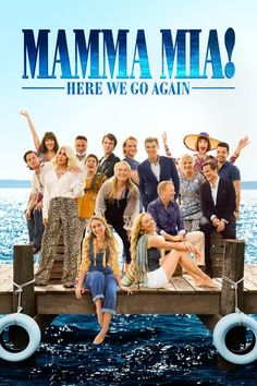 Directed by Ol Parker. With Lily James, Amanda Seyfried, Andy Garcia, Meryl Streep. In this sequel to Mamma Mia!, Sophie learns about her mother's past while pregnant herself. Mamma Mia, Jeremy Irvine, Pierce Brosnan, Colin Firth, Amanda Seyfried, 2018 Movies, Movies Online, Best Netflix Movies 2017, Upcoming Movies 2018