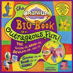 Cranium Big Book of Outrageous Fun!: The Write-It, Draw-It, Sculpt-It, Act-It Game-in-a-Book-in-a-Game! by Inc. Cranium,http://www.amazon.com/dp/0316011932/ref=cm_sw_r_pi_dp_Nerhsb03KAAP1SYF