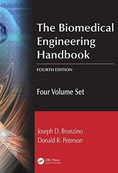 The Biomedical Engineering Handbook Fourth Edition Four Volume Set