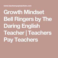 Growth Mindset Bell Ringers by The Daring English Teacher | Teachers Pay Teachers