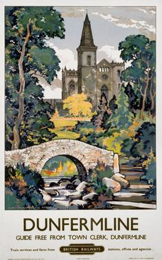 An poster sized print, approx (other products available) - British Railways (Scottish Region) poster showing Dunfermline Abbey and Pittencrieff Park. Artwork by Kenneth Steel.<br> - Image supplied by National Railway Museum - Poster printed in the USA Posters Uk, Train Posters, Railway Posters, Belle Epoque, British Railways, Band Poster, National Railway Museum, Tourism Poster, Park Landscape