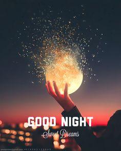 Good Night Greetings, Good Night Sweet Dreams, Scenery, Sky, Poster, Heaven, Landscape, Heavens, Paisajes