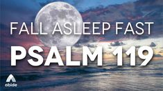 Psalm 119, Psalms, Sleep Talking, How To Sleep Faster, Relaxation Meditation, Bible Stories, Faith In God, Christian Life, How To Fall Asleep