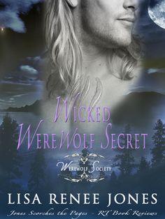 Wicked Werewolf Secret  by Lisa Renee Jones on StoryFinds - Daily Deal - 99¢ Kindle, Kobo, Nook - sexy paranormal werewolf novel by award winning author