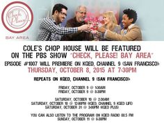 """COLE's CHOP HOUSE Will Be Featured on the PBS Show """"Check, Please! Bay Area"""""""