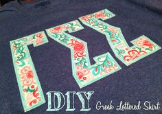 The Millennial Martha : Today's Project- DIY Greek Lettered Shirt Sorority Letters, Diy Letters, Sorority Crafts, Sorority Life, Gamma Sigma Sigma, Kappa Alpha Theta, Greek Letter Shirts, Sewing Projects, Diy Projects