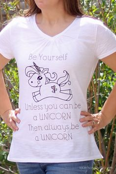 Be a Unicorn DIY T-Shirt. Make this trendy t-shirt using iron-on vinyl and your Cricut Explore. You can create this adorable shirt in just minutes! Fall Shirts, Cute Shirts, Vinyl Projects, Craft Projects, Unicorn Shirt, Text Style, Cricut Creations, T Shirt Diy, Personalized T Shirts