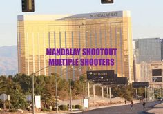 MULTIPLE SHOOTERS:  VEGAS LONE GUNMAN PATSY – MANCHURIAN CANDIDATE; October 5, 2017, Project Camelot: