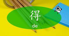 """Describe Action with """"得(de)"""""""