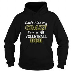 Best CANT HIDE VOLLEYBALL MOMS CRAZYFRONT Shirt