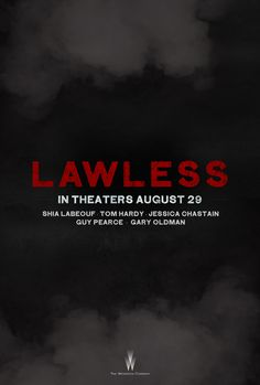 Lawless - Now Playing - Watch the trailer now