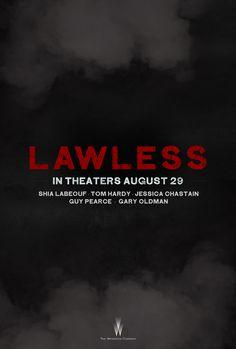 Lawless - THIS MOVIE WAS SOOO GOOD!