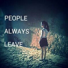 People Always Leave, Quotes, Movies, Movie Posters, Quotations, Films, Film Poster, Cinema, Movie