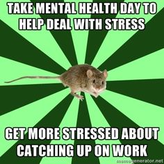 ...and get stressed about bosses' and coworkers' reactions to your taking yet another day off.