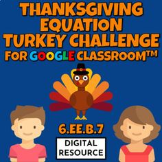 Thanksgiving-themed interactive Google Slides digital task card math game covering the one-step equations CCSS 6.EE.B.7 Distance Learning2 challenges, 10 multiple choice self-checking problems eachDigital product - no prep!⭐Grade 6 Math Interactive Slides⭐Printable Thanksgiving Math PuzzlesThis is a... One Step Equations, Grade 6 Math, Thanksgiving Math, Element Symbols, Google Classroom, Math Games, Task Cards, Chemistry, Distance