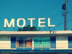 Stay in sketchy motels..