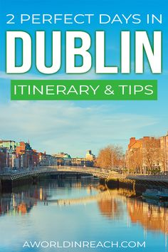 Visiting Dublin for the first time? Spending 2 days in Dublin is the perfect introduction to the capital of Ireland. Check out this itinerary for a full breakdown of how to spend your first 2 days in Dublin, plus tips on where to stay, where to eat, and more! #Dublin #Ireland #TravelTips