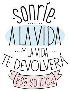 Frases en español, vida, sonríe