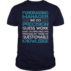 Awesome Tee For Fundraising Manager - #tee shirt design #vintage sweatshirts. PURCHASE NOW => https://www.sunfrog.com/LifeStyle/Awesome-Tee-For-Fundraising-Manager-99715962-Navy-Blue-Guys.html?id=60505