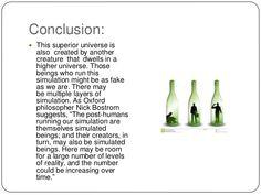 The simulation hypothesis : Homunculi principle.