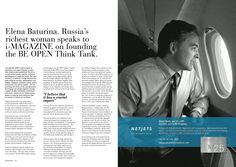 Elena Baturina, Russia's wealthiest woman and only female oligarch, writes for I-MAGAZINE on the reasons she started the BE OPEN think tank.