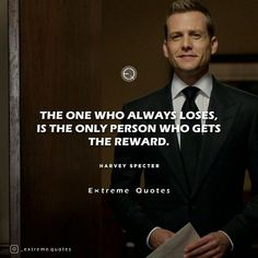 #extremequotes #harveyspecter #gabrielmacht #suits #suitsusa #classy #life #gentlemen #winning #photooftheday #motivationalquotes #follow #entreprenurquotes #hustle #instagood #quotestoliveby #motivation #inspiration #ceo #success #winners #tomorrow #quoteoftheday #wealth #goals #dreams #winning