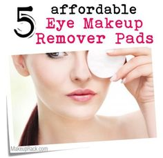 5 Affordable Eye Makeup Remover Pads - #makeup #beauty