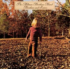 """#192. """"Brothers And Sisters""""  ***  The Allman Brothers Band  (1973)"""